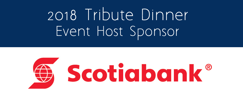 2018 Tribute Dinner Event Host Sponsor, Scotiabank